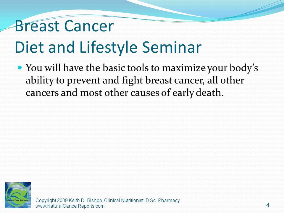 Breast Cancer Diet – Mediterranean Mediterranean Diet (essentially vegetables, fruits, seafood, olive oil, and sunflower oil) decreased breast cancer risk by 15%.