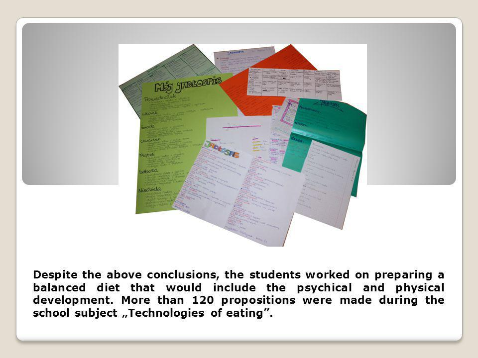 Despite the above conclusions, the students worked on preparing a balanced diet that would include the psychical and physical development.
