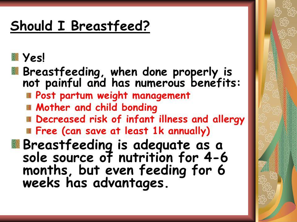 Should I Breastfeed.Yes.