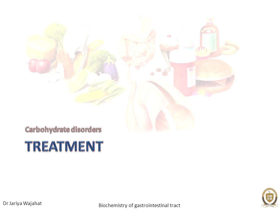 Dr Jariya Wajahat Biochemistry of gastrointestinal tract