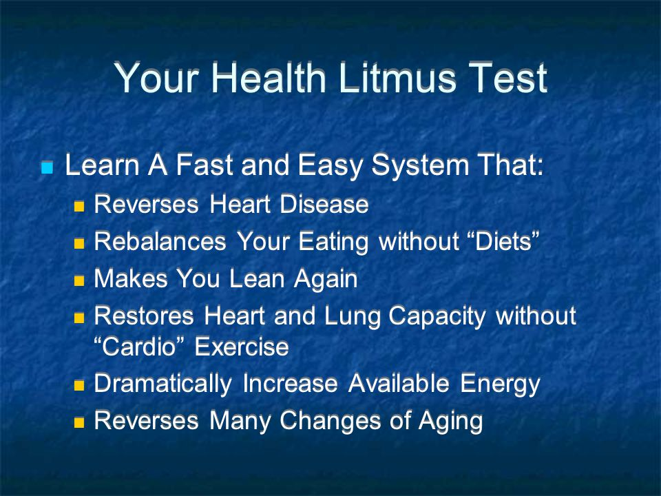 Your Health Litmus Test Learn A Fast and Easy System That: Reverses Heart Disease Rebalances Your Eating without Diets Makes You Lean Again Restores H