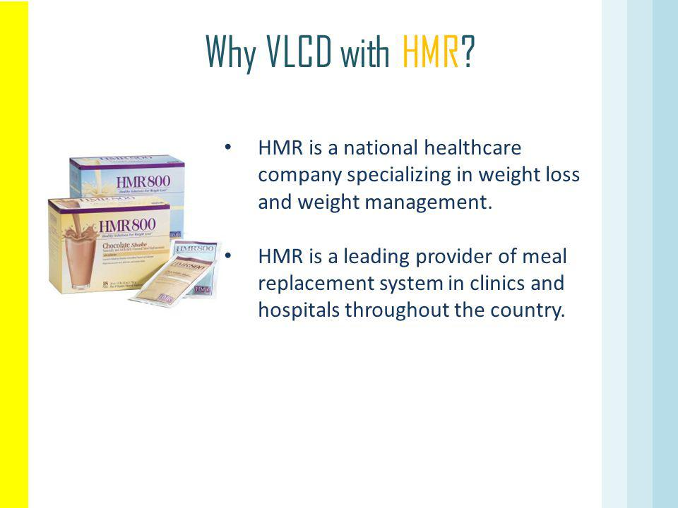 Why VLCD with HMR.