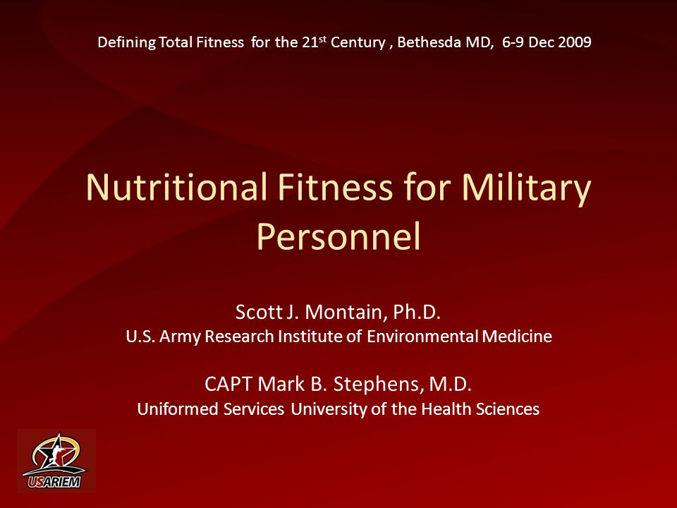 Nutritional Fitness for Military Personnel Scott J.