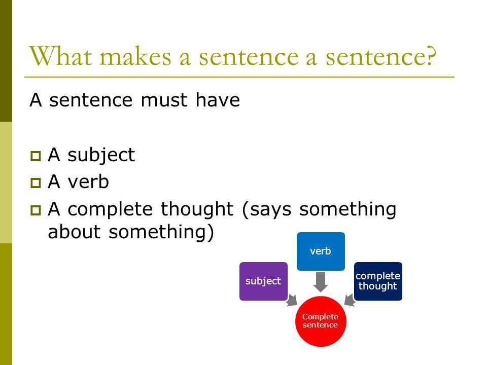 What makes a sentence a sentence.