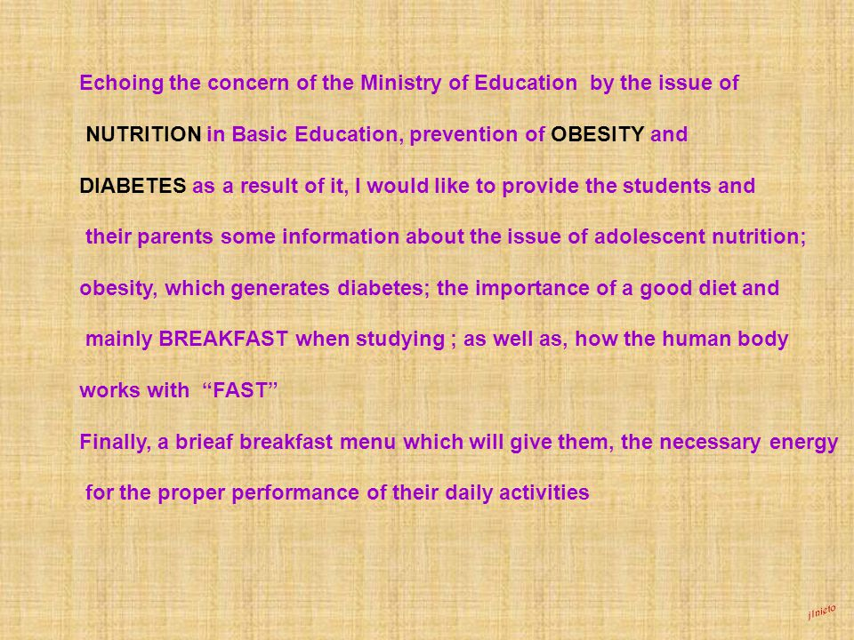 jlnieto Echoing the concern of the Ministry of Education by the issue of NUTRITION in Basic Education, prevention of OBESITY and DIABETES as a result