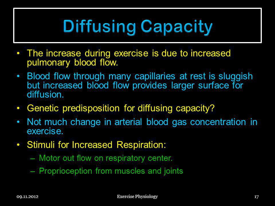 The increase during exercise is due to increased pulmonary blood flow. Blood flow through many capillaries at rest is sluggish but increased blood flo