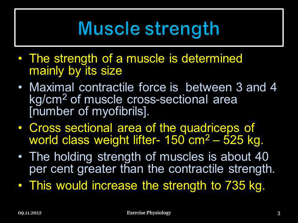 Increases performance by staircase phenomenon 09.11.2012Exercise Physiology24