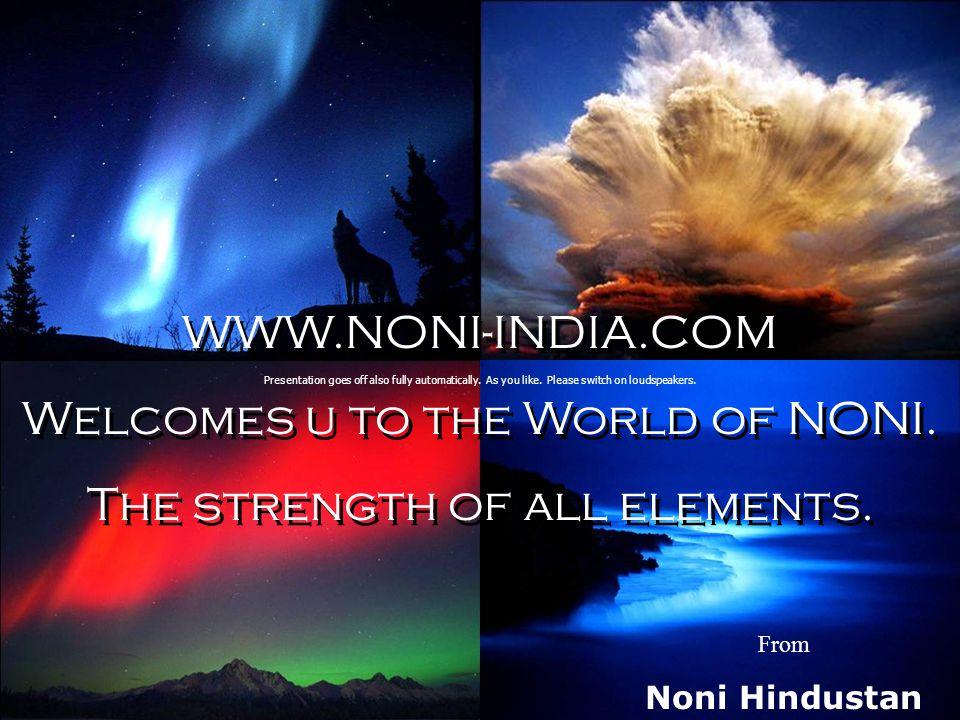 WWW.NONI-INDIA.COM Welcomes u to the World of NONI.