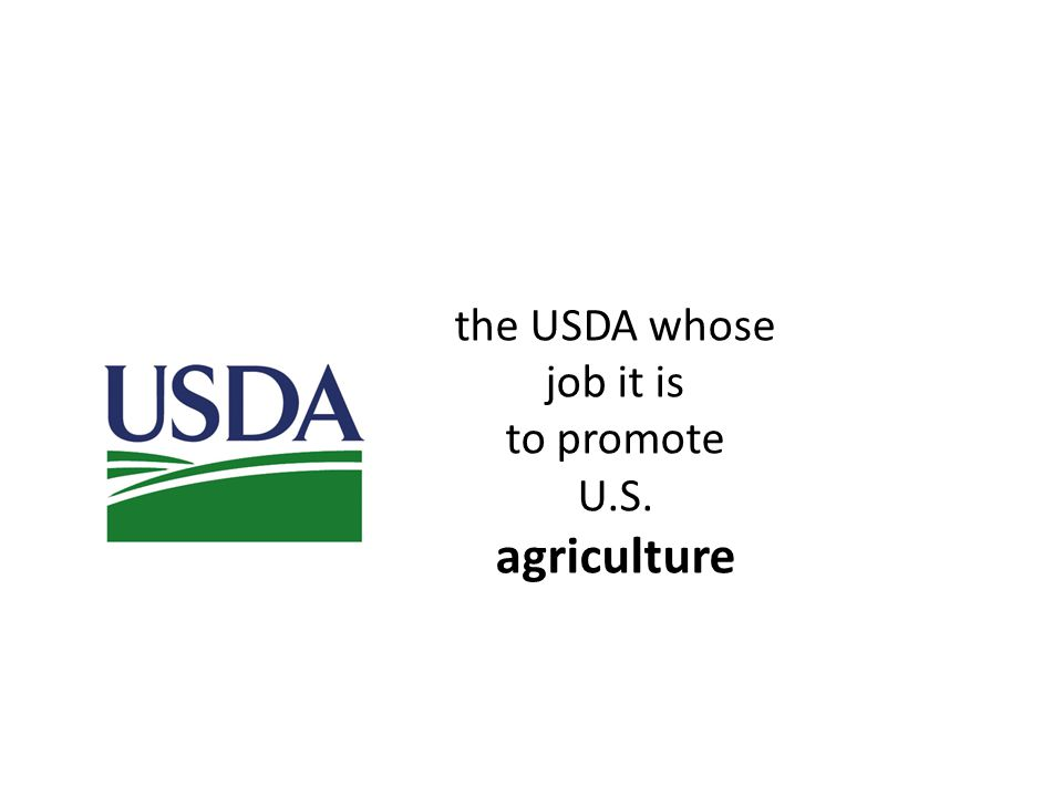 the USDA whose job it is to promote U.S. agriculture