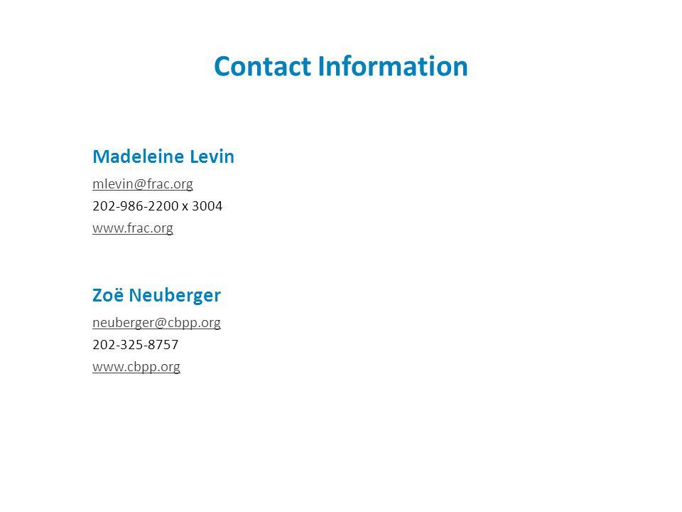 Madeleine Levin mlevin@frac.org 202-986-2200 x 3004 www.frac.org Contact Information Zoë Neuberger neuberger@cbpp.org 202-325-8757 www.cbpp.org