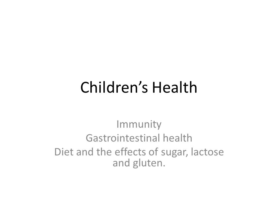 Your Childs digestion The start of good health for your child is the digestive health.