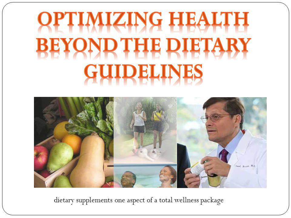 dietary supplements one aspect of a total wellness package