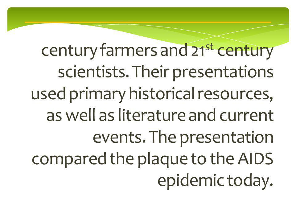 century farmers and 21 st century scientists.
