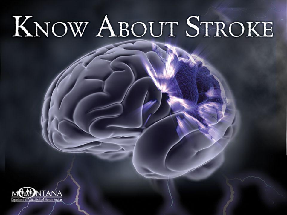Be Stroke Smart Recognize Stroke symptoms Reduce Stroke risk Respond At the first sign of stroke, CALL 9-1-1 IMMEDIATELY.