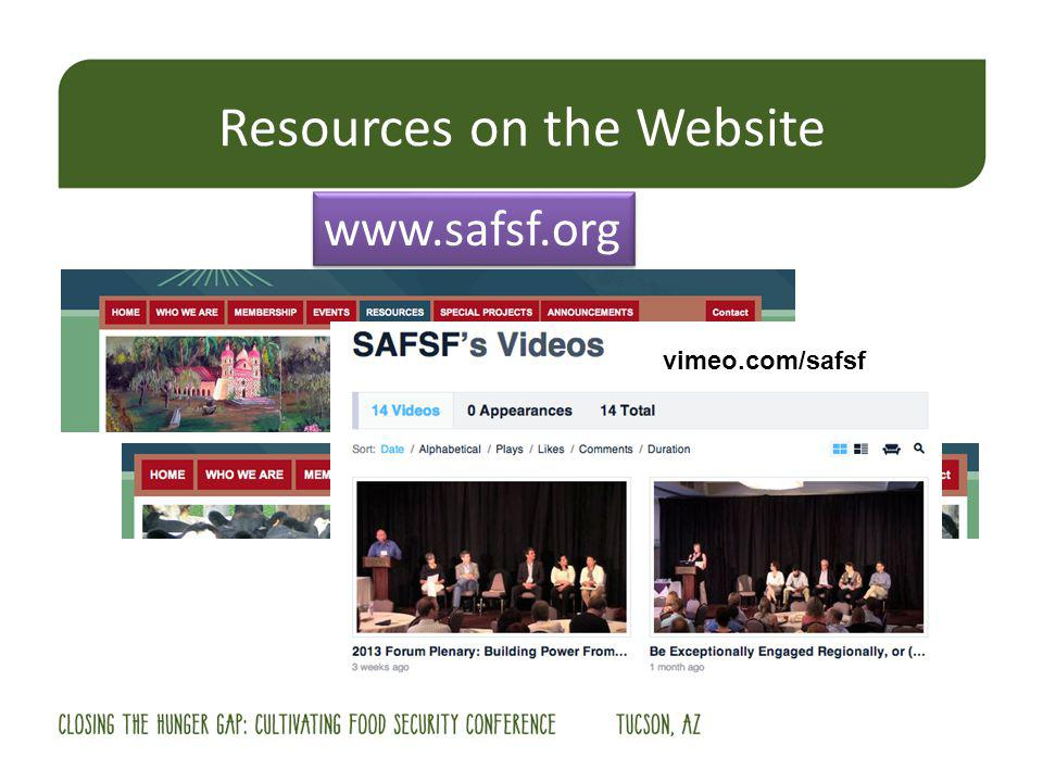 Resources on the Website www.safsf.org vimeo.com/safsf