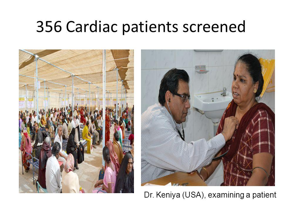 356 Cardiac patients screened Dr. Keniya (USA), examining a patient