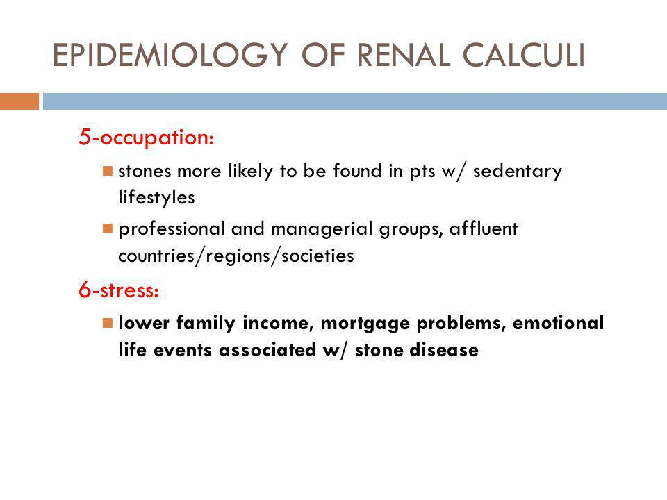 CLINICAL PRESENTATION Acute Stone Episode A urinary calculus usually presents with an acute episode of renal or ureteral colic as the result of a stone obstructing the urinary tract.