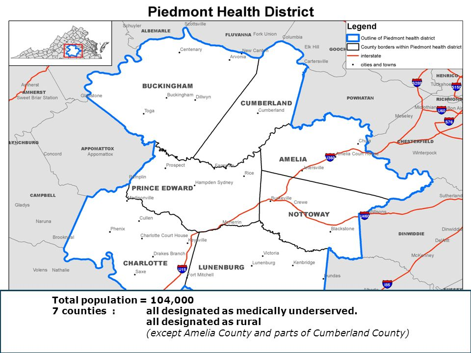 Total population = 104,000 7 counties :all designated as medically underserved.