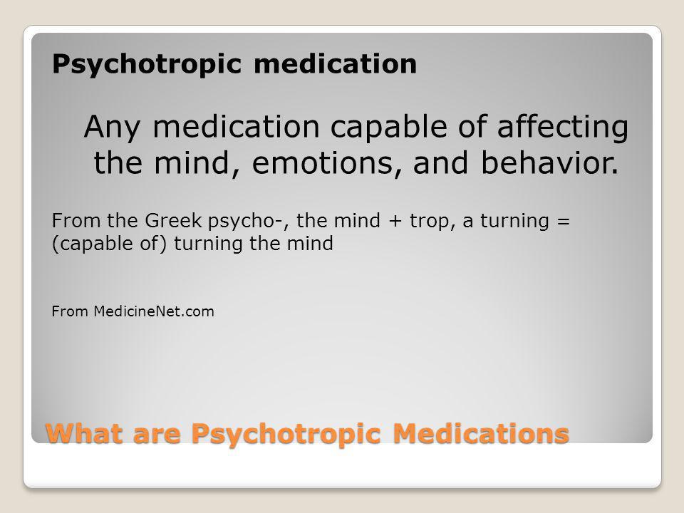 Part I: Psychotropic Medications Training
