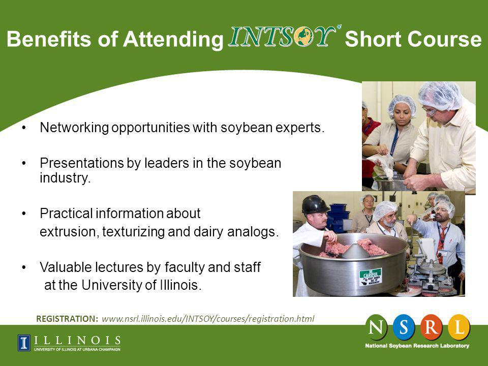 Benefits of Attending Short Course Networking opportunities with soybean experts.
