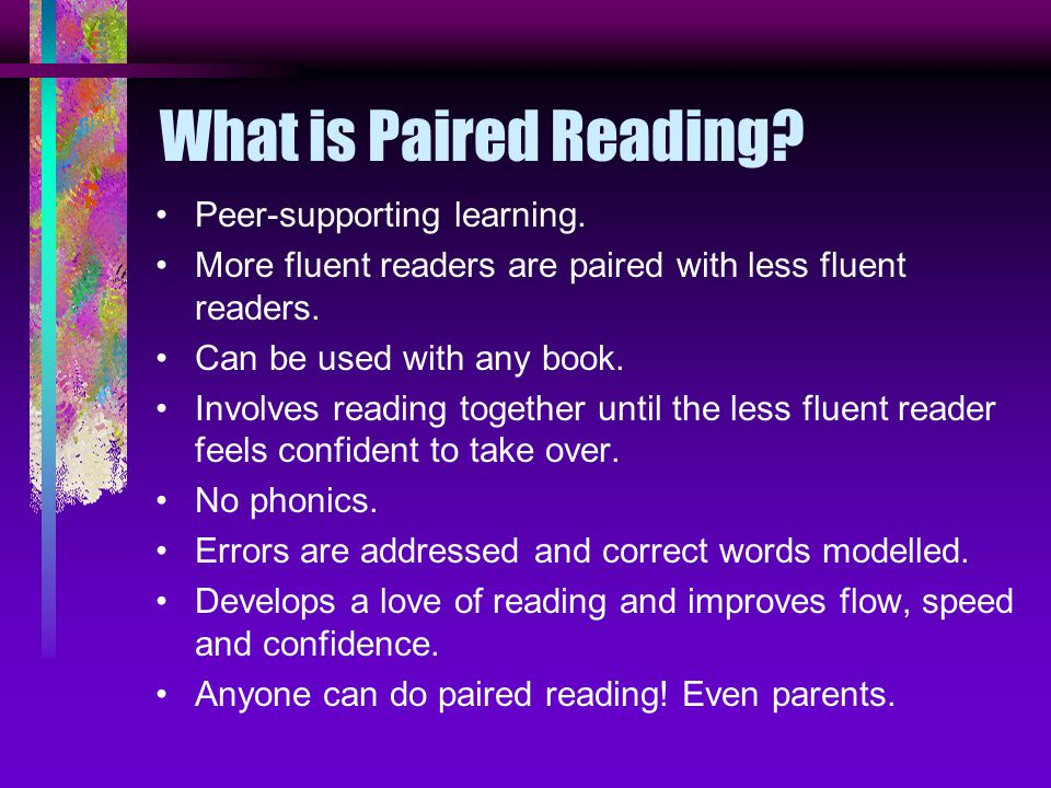 What is Paired Reading. Peer-supporting learning.
