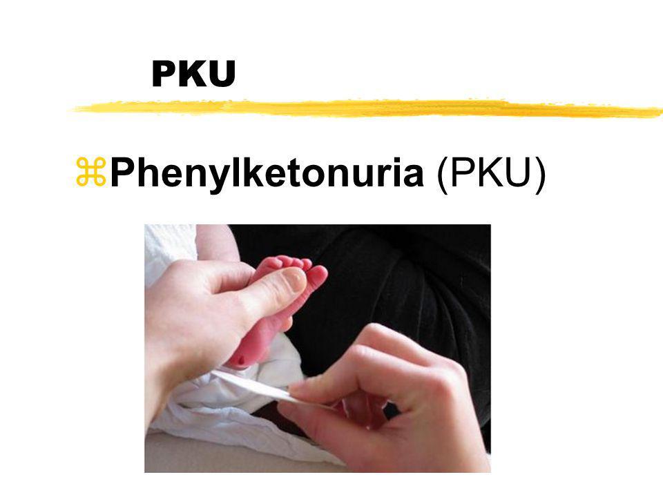 PKU zPhenylketonuria (PKU)