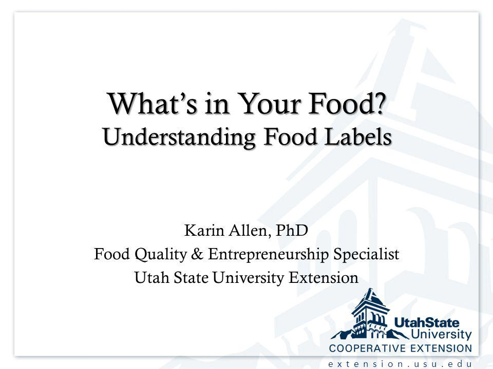 extension.usu.edu Whats in Your Food.