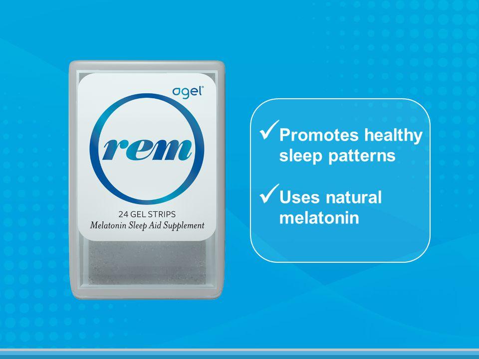 Promotes healthy sleep patterns Uses natural melatonin