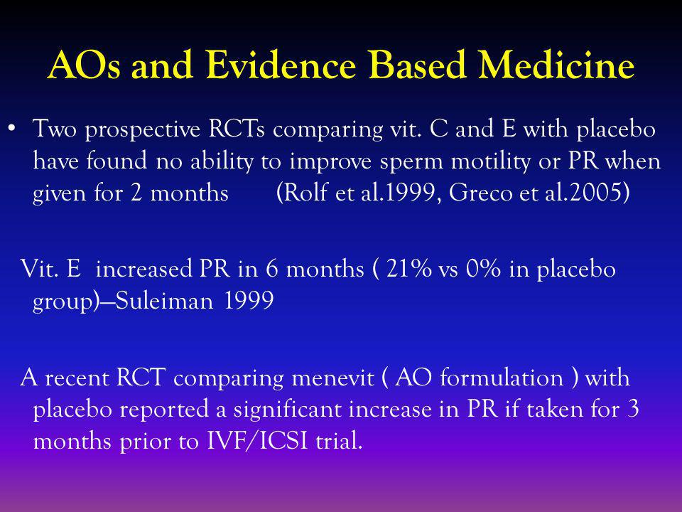 AOs and Evidence Based Medicine Two prospective RCTs comparing vit.