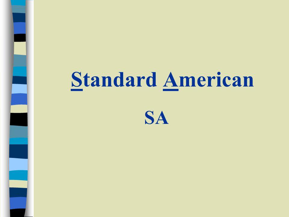 Standard American SA