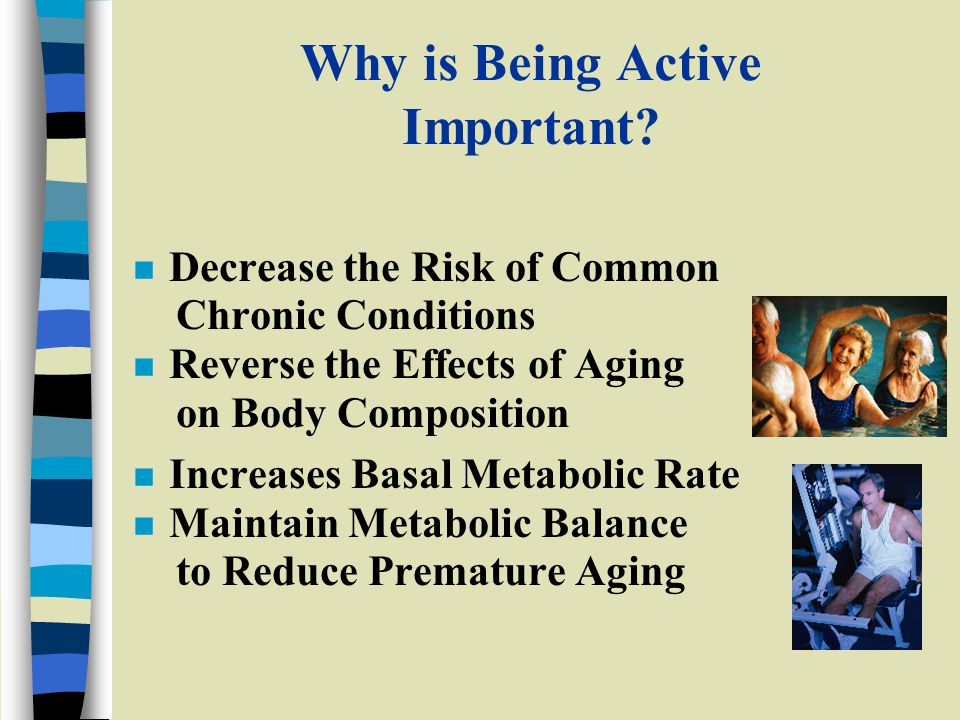 Why is Being Active Important.