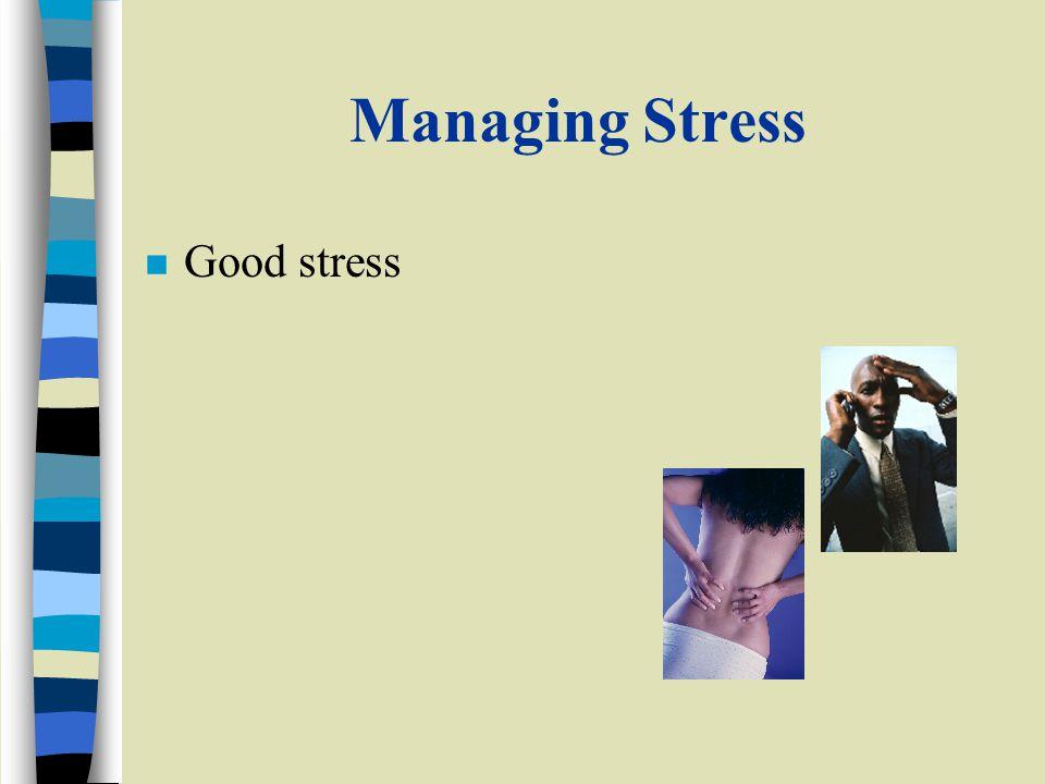 n Good stress