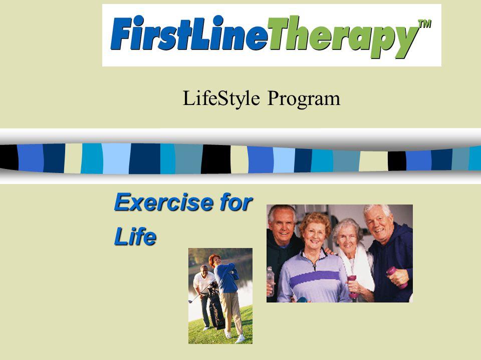 LifeStyle Program Exercise for Life