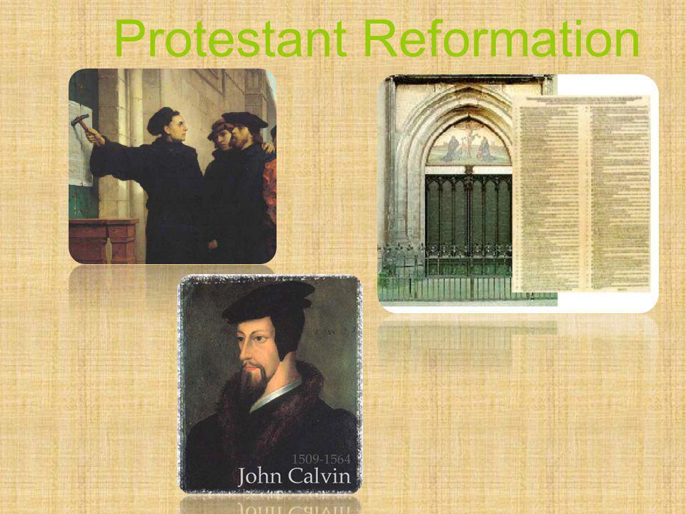 The Protestant Reformation Comunicación y Gerencia