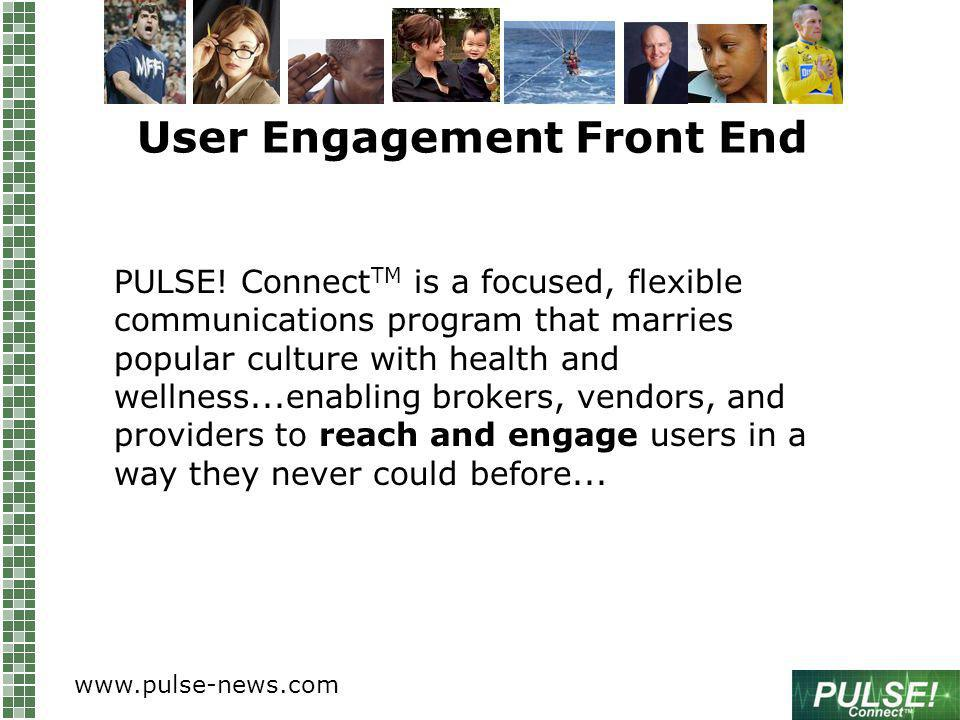 User Engagement Front End PULSE.