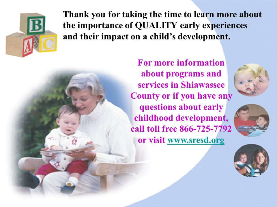 41 For more information about programs and services in Shiawassee County or if you have any questions about early childhood development, call toll fre