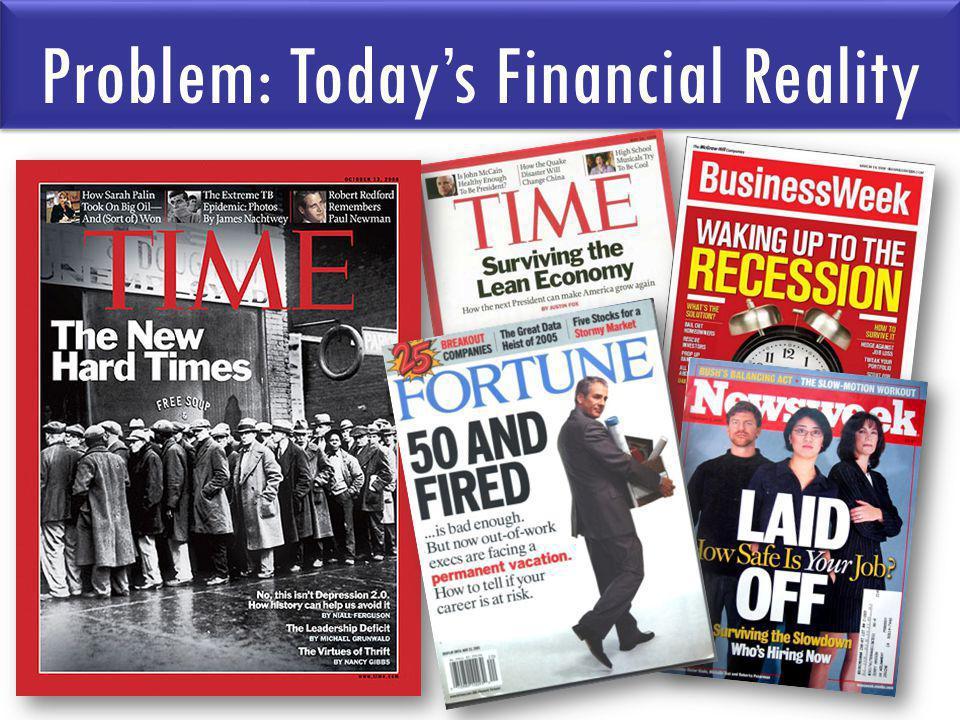 Problem: Todays Financial Reality