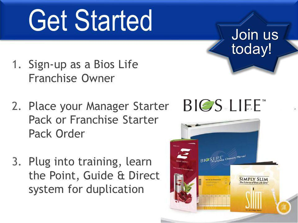 Get Started Join us today.