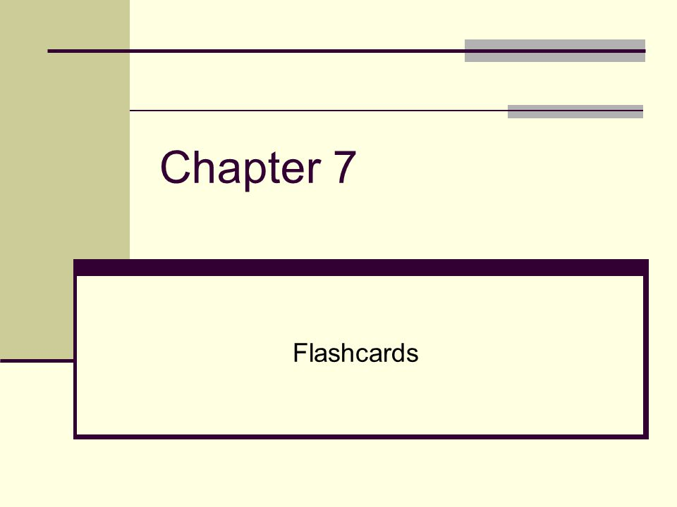 Chapter 7 Flashcards
