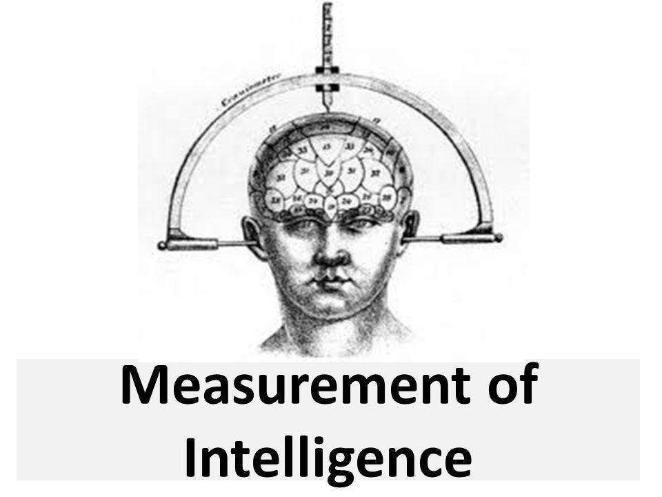 Measurement of Intelligence