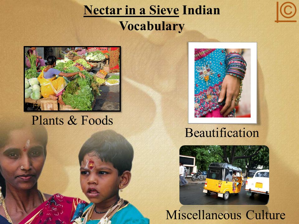 Nectar in a Sieve Indian Vocabulary Plants & Foods Beautification Miscellaneous Culture |©