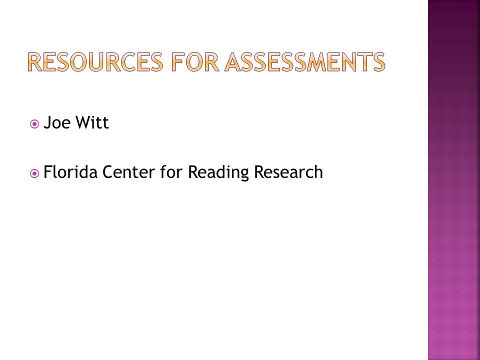 Joe Witt Florida Center for Reading Research