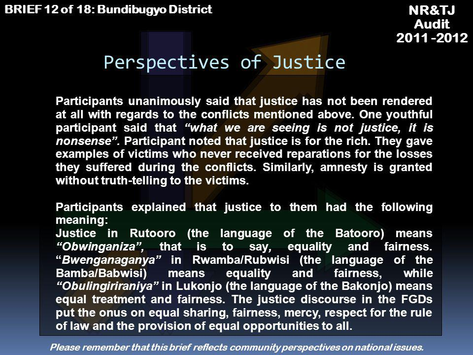 NR&TJ Audit 2011 -2012 BRIEF 12 of 18: Bundibugyo District TALKING ABOUT THE HISTORY OF CONFLICT IN UGANDA Please remember that this brief reflects community perspectives on national issues.
