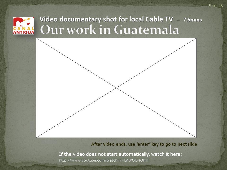 1994 - 20022003 - 2009 www.integralheartfoundation.org 4 of 15 2010/11… Guatemala
