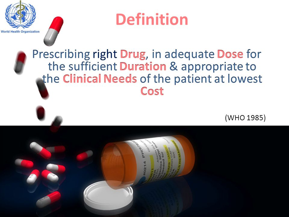 Appropriate indication: The decision to prescribe drug(s) is entirely based on medical rationale & that drug therapy is an effective & safe treatment Appropriate drug.