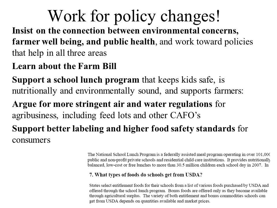 Work for policy changes.