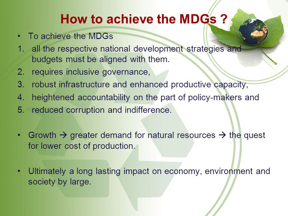MDGs ~Corporate~CSR On one hand they carry the responsibility of 1.creating wealth, 2.generating employment and 3.attract investment; while on the other they are vulnerable to charges such as a)environmental pollution, b)consumer rights, c)child labor, d)corruption, etc.