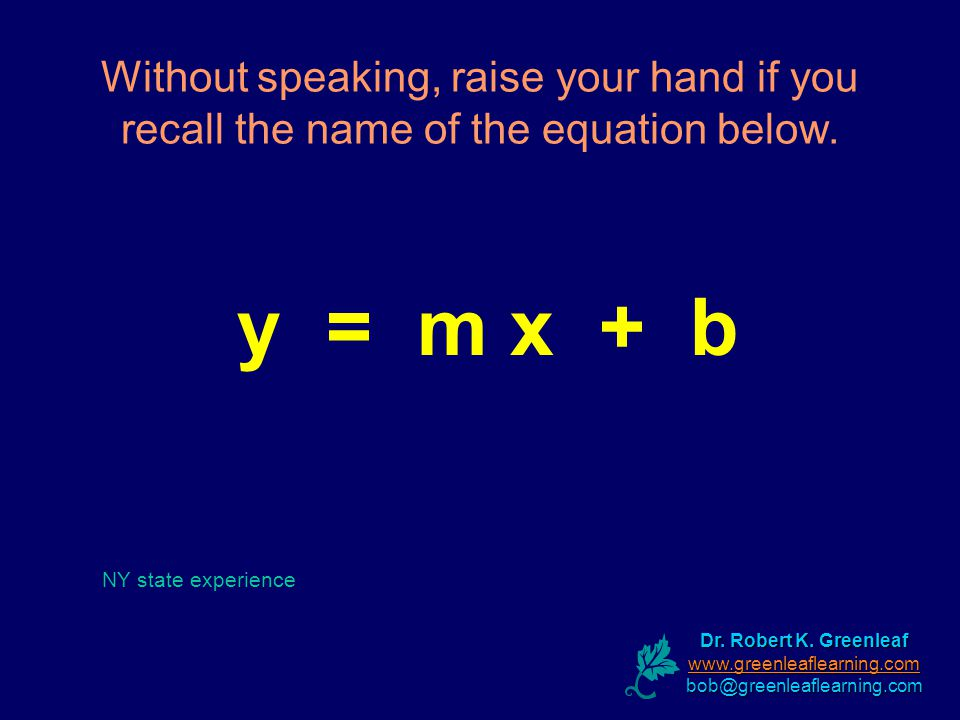 Without speaking, raise your hand if you recall the name of the equation below.