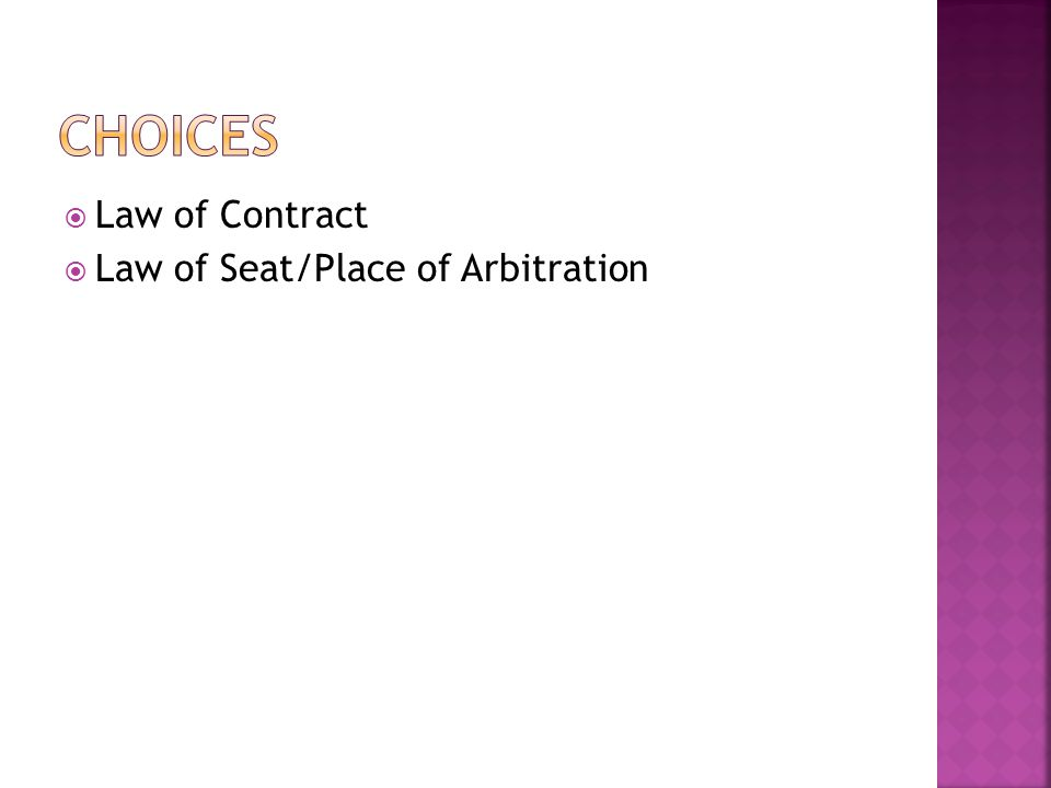 Law of Contract Law of Seat/Place of Arbitration