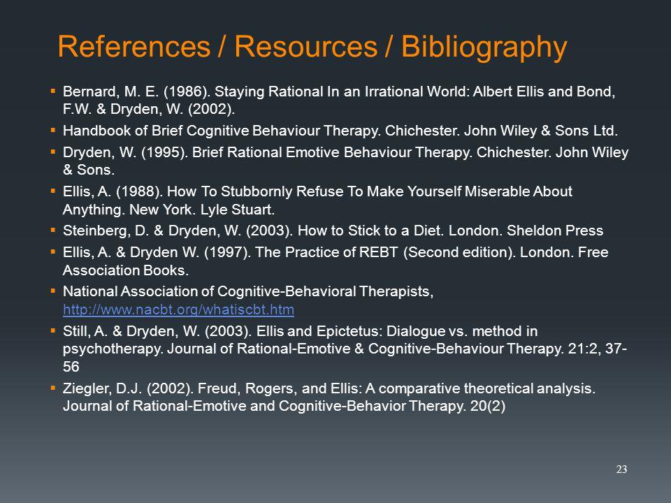 References / Resources / Bibliography Bernard, M. E.